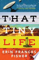 That Tiny Life