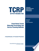 Fixed route Transit Ridership Forecasting and Service Planning Methods