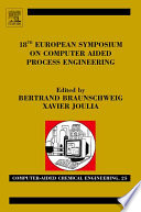 18th European Symposium On Computer Aided Process Engineering book