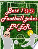 Best 100 Football Jokes!