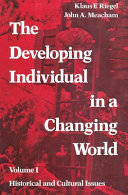 The Developing Individual in a Changing World, Volume I
