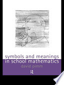 Symbols and Meanings in School Mathematics