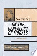 Nietzsche s On the Genealogy of Morals