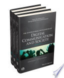 International Encyclopedia Of Digital Communication And Society 3 Volume Set