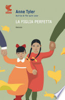 La figlia perfetta Book Cover