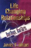 Life Changing Relationships