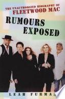 Rumours Exposed