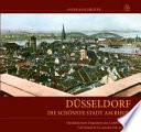 Düsseldorf - Die schönste Stadt am Rhein