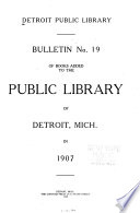 Bulletin     of Books Added to the Public Library of Detroit  Mich