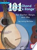 101 Three Chord Children s Songs for Guitar  Banjo and Uke