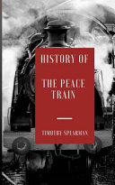 The History Of The Peace Train