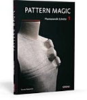 Pattern Magic 1 - Phantasievolle Schnitte