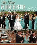 The Best Wedding Reception Ever