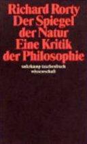 Der Spiegel der Natur  eine Kritik der Philosophie