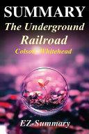Summary   The Underground Railroad