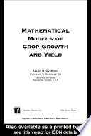 Mathematical Models of Crop Growth and Yield Book PDF