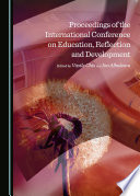 Proceedings of the International Conference on Education  Reflection and Development