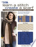 Learn A Stitch  Create A Scarf