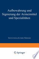 Aufbewahrung und Signierung der Arzneimittel und Spezialitäten