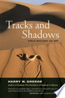 Tracks And Shadows : is both an absorbing autobiography of a celebrated...