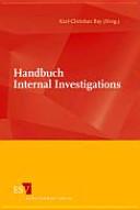 Handbuch Internal Investigations