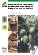 Programme de ressources génétiques forestières en Afrique au sud du Sahara