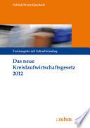 Das neue Kreislaufwirtschaftsgesetz 2012
