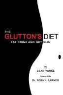 The Glutton S Diet