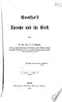Goethe's Sprache und ihr Geist