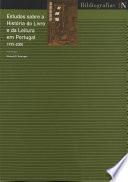 Estudos sobre história do livro e da leitura em Portugal, 1995-2000