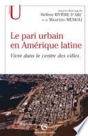 Le pari urbain en Amérique latine