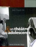 Un théâtre & des adolescents