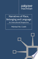 Narratives Of Place Belonging And Language