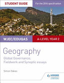 WJEC Eduqas A Level Geography Student Guide 5  Global Governance  Fieldwork and Investigative Skills