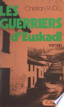Les Guerriers D Euskadi