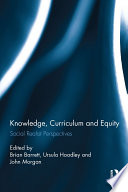 Knowledge  Curriculum and Equity