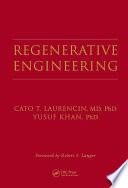 Regenerative Engineering