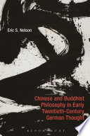 Chinese and Buddhist Philosophy in Early Twentieth Century German Thought