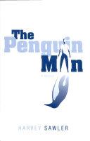The Penguin Man