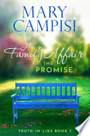 A Family Affair  The Promise  Truth in Lies  Book 7
