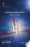 #TheWeaponizationOfSocialMedia Media Shapes Global Politics And