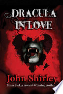 Dracula In Love : ominous chill. then, he opened it--and...