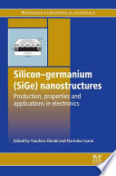Silicon Germanium  SiGe  Nanostructures
