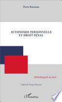Autonomie Personnelle Et Droit P Nal