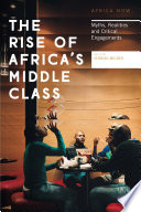 The Rise of Africa's Middle Class Poster Child For The Africa Rising Narrative