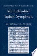 Mendelssohn s  Italian  Symphony