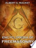 Encyclopedia Of Freemasonry  Annotated Edition