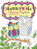 Mommy and Me Coloring Together