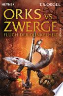 Orks vs  Zwerge   Fluch der Dunkelheit