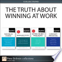 The Truth About Winning at Work  Collection
